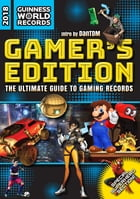 Guinness World Records 2018 Gamer's Edition Cover Image