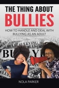 The Thing About Bullies b6bdd34b-0d4a-4285-a3f6-25d53e3f8060