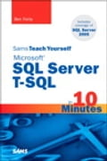 Sams Teach Yourself Microsoft SQL Server T-SQL in 10 Minutes Deal