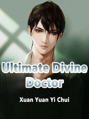 Ultimate Divine Doctor: Volume 8