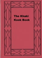 The Khaki Kook Book by Mary Kennedy Core