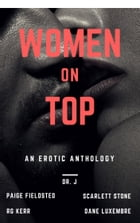 Women on Top: An Erotic Anthology by RG Kerr