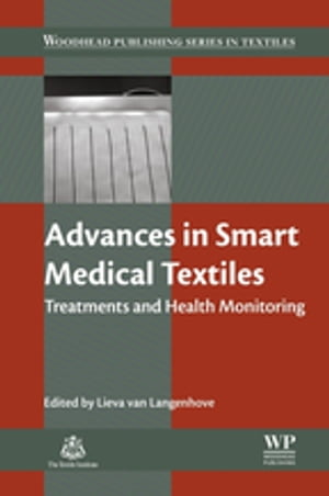 Advances in Smart Medical Textiles Treatments and Health Monitoring