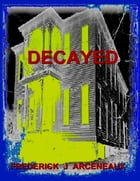 Decayed