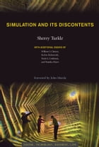 Simulation and Its Discontents by Sherry Turkle