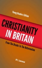 Christianity in Britain by Laurenson, L.