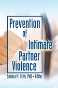 Prevention of Intimate Partner Violence 65c4b1a6-1d7a-46a9-bb54-3694d210ab10