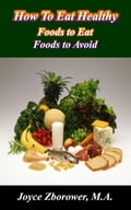 How To Eat Healthy d3dd6556-87d7-4890-b4f4-cdc34f42a7c8