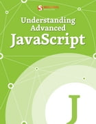 Understanding Advanced JavaScript by Smashing Magazine
