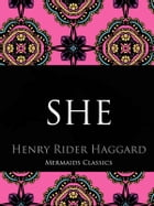 She by Henry Rider Haggard