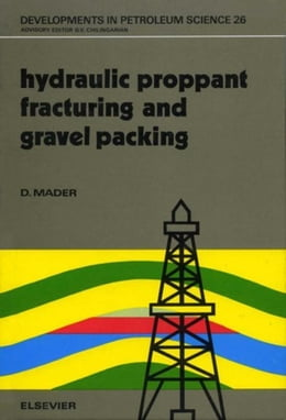 Book Hydraulic Proppant Fracturing and Gravel Packing by Mader, D.
