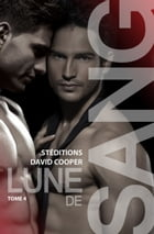 Lune de sang - Tome 4 (Roman gay) by David Cooper