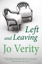 Left and Leaving by Jo Verity