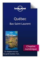 Québec 7 - Bas-Saint-Laurent by Lonely Planet