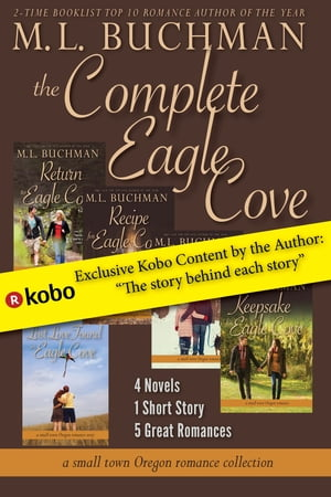 The Complete Eagle Cove by M. L. Buchman