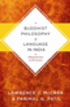 Buddhist Philosophy of Language in India: Jñanasrimitra on Exclusion by Lawrence J. McCrea