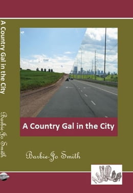 Book A Country Gal in the City by Barbie-Jo Smith