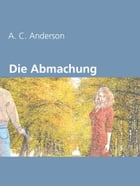 Die Abmachung by A. C. Anderson