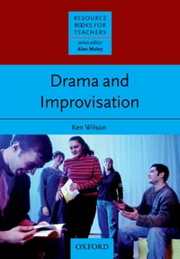 Drama & Improvisation - Resource Books for Teachers