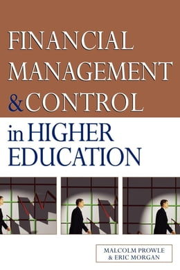 Book Financial Management and Control in Higher Education by Prowle, Malcolm