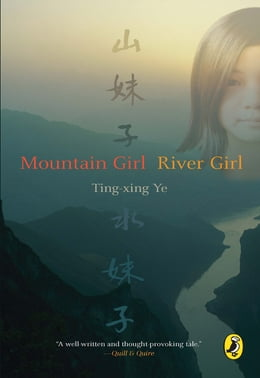 Book Mountain Girl River Girl by Ting Xing Ye