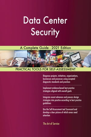 Data Center Security A Complete Guide - 2021 Edition by Gerardus Blokdyk