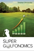 Super Golfonomics
