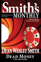 Smith's Monthly #22 by Dean Wesley Smith
