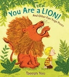 You Are a Lion! Cover Image