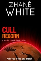 Cull Reborn by Zhané White