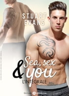 Sea, sex and You - L'intégrale by Stuart Evans