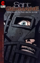Saint Germaine: The Man in the Iron Mask #1 by Gary Reed