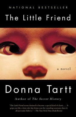 Book The Little Friend: A Novel by Donna Tartt
