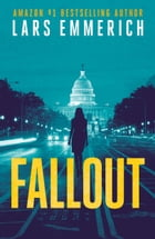 FALLOUT: A Sam Jameson Thriller by Lars Emmerich