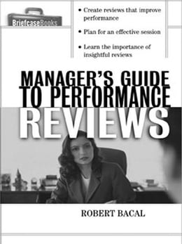 Book The Manager's Guide to Performance Reviews by Bacal, Robert
