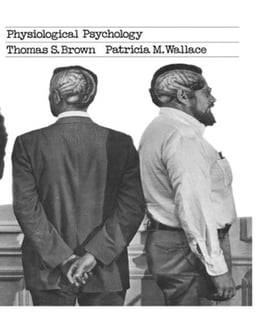 Book Physiological Psychology by Brown, Thomas