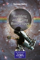 Building and Using Binoscopes by Norman Butler