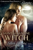 Saint Augustine Witch by Lillith Payne