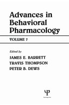 Advances in Behavioral Pharmacology: Volume 7