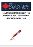 COMMERCIAL LEASE CHECKLIST FOR LANDLORDS AND TENANTS WHEN NEGOTIATING YOUR LEASE by Mili Mezei