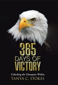 365 Days of Victory: Unlocking the Champion Within