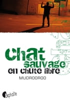 Chat sauvage en chute libre by Mudrooroo