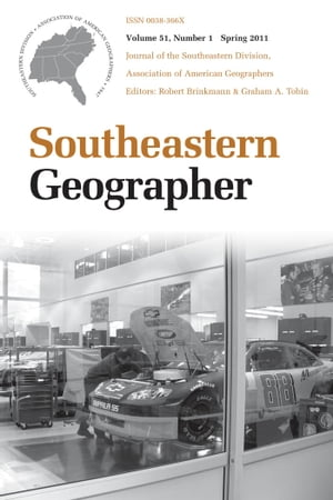 Southeastern Geographer Economic Geography in the South,  Spring 2011