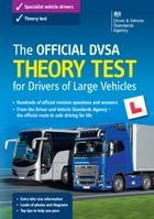 The Official DVSA Theory Test for Drivers of Large Vehicles (14th edition) by DVSA The Driver and Vehicle Standards Agency