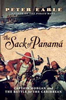 The Sack of Panamá: Captain Morgan and the Battle for the Caribbean