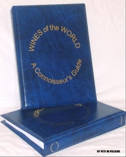 Book Wines of the World: A Connoisseurs' Guide by Pete De Villiers