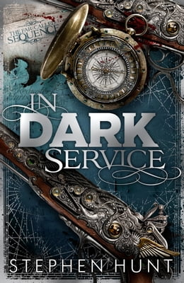 Book In Dark Service by Stephen Hunt