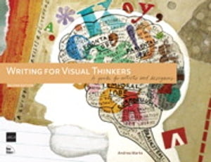 Writing for Visual Thinkers A Guide for Artists and Designers