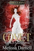 Covet Enhanced Author's Edition (The Clann 2) by Melissa Darnell