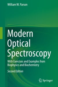 Modern Optical Spectroscopy: With Exercises and Examples from Biophysics and Biochemistry